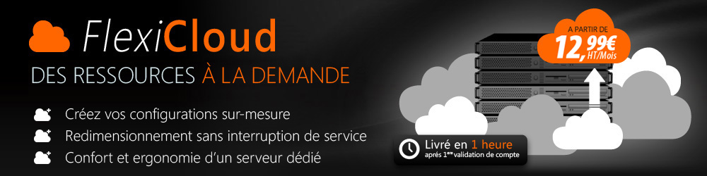 Flexicloud : Votre cloud 100% flexible