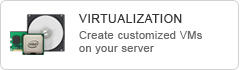 Create customized VMs on your server